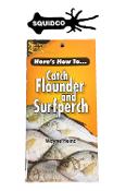HERE'S HOW TO CATCH FLOUNDER AND SURFPERCH