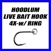 HOODLUM LIVE BAIT HOOK - 4X STRONG - w/ RING - MODEL R-10827