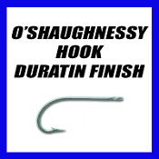 O SHAUGHNESSY HOOK- DURATIN FINISH