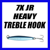 7 X JR HEAVY - TREBLE HOOK