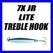 7 X JR LITE - TREBLE HOOK