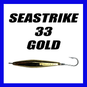 SEASTRIKE 33 LITE w/ J HOOK (ALL GOLD TOP)