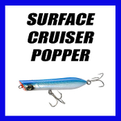 SURFACE CRUISER POPPERS