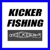 KICKER FISHING