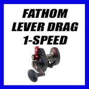 FATHOM - LEVER DRAG - 1 SPEED