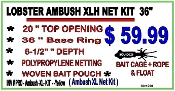 "LOBSTER AMBUSH XLH NET 36"" -- KIT"