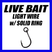 LIVE BAIT LIGHT WIRE w/ SOLID RING